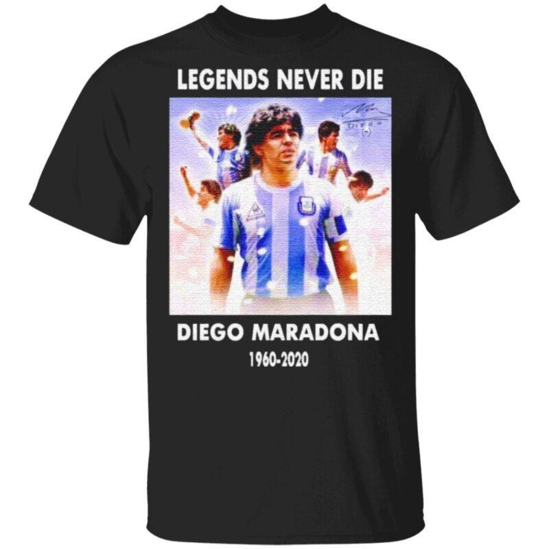 Legends never die Diego Maradona 1960 2020 t shirt