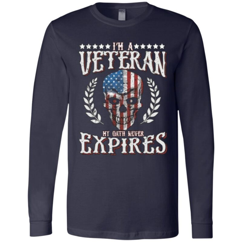 I'm a veteran my oath never expires T-Shirt