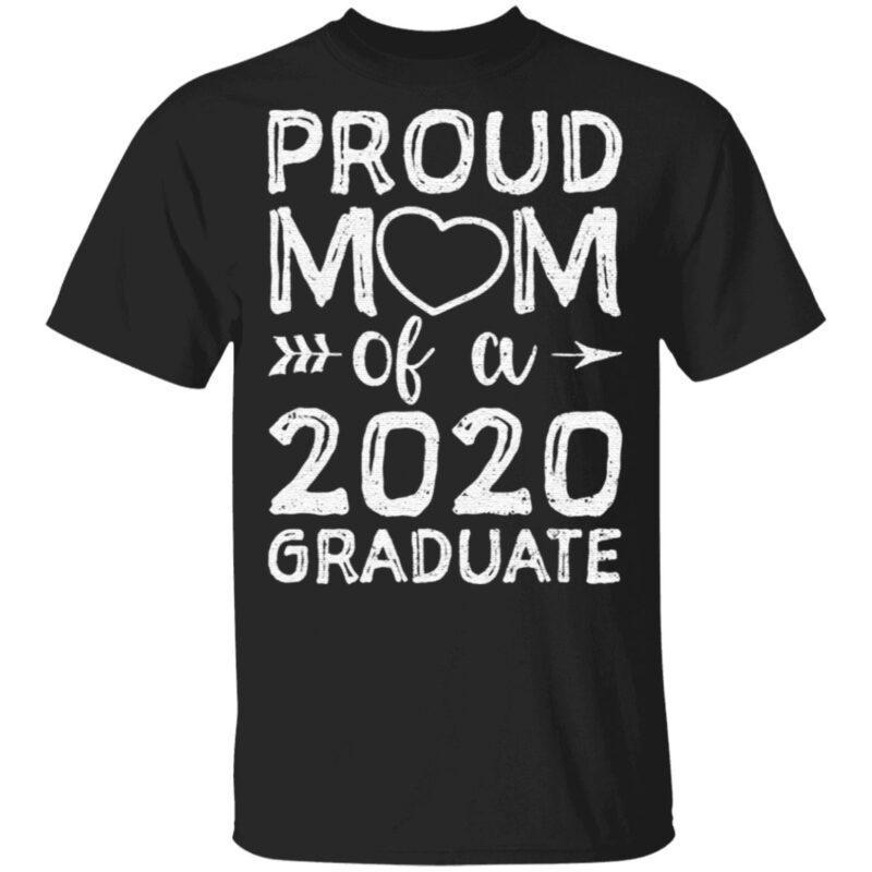 Proud Mom Of A 2020 Graduate T-Shirt