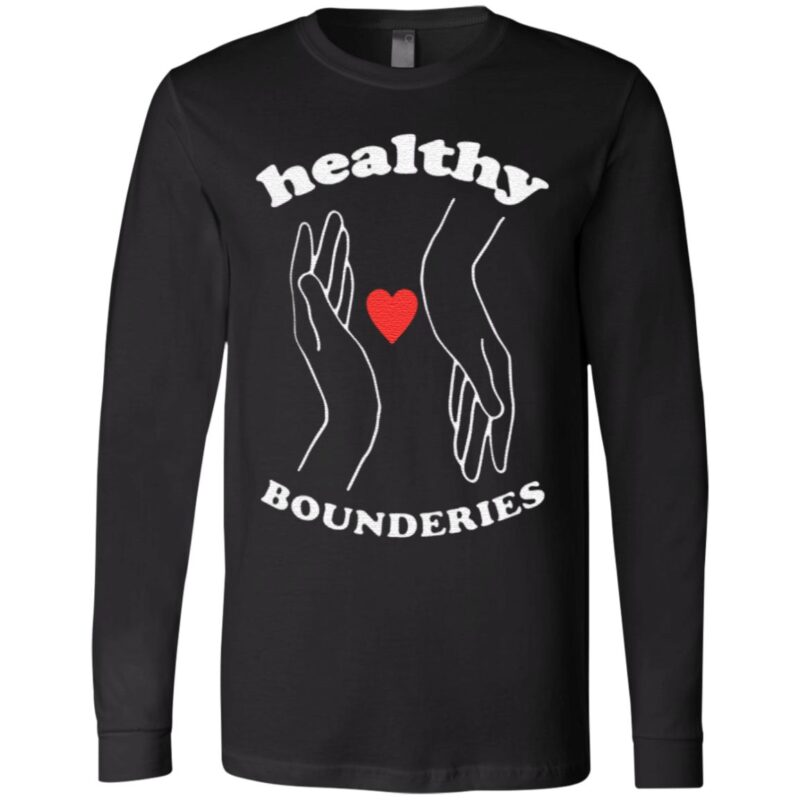 Healthy boundaries t shirt
