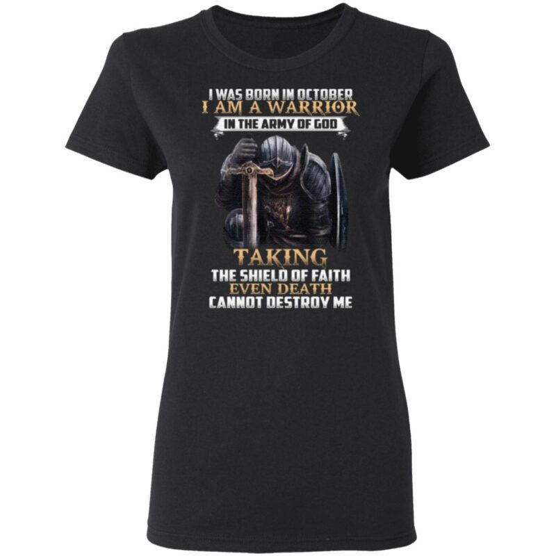 I Was Born In October I Am Warrior In The Army Of God TShirt