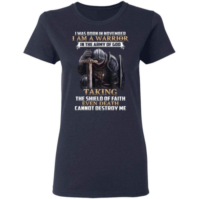 I Was Born In November I Am Warrior In The Army Of God Knights TShirt