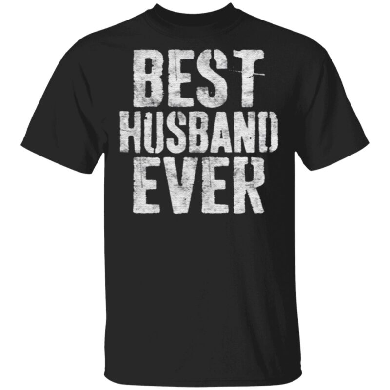 Best Husband Ever TShirt