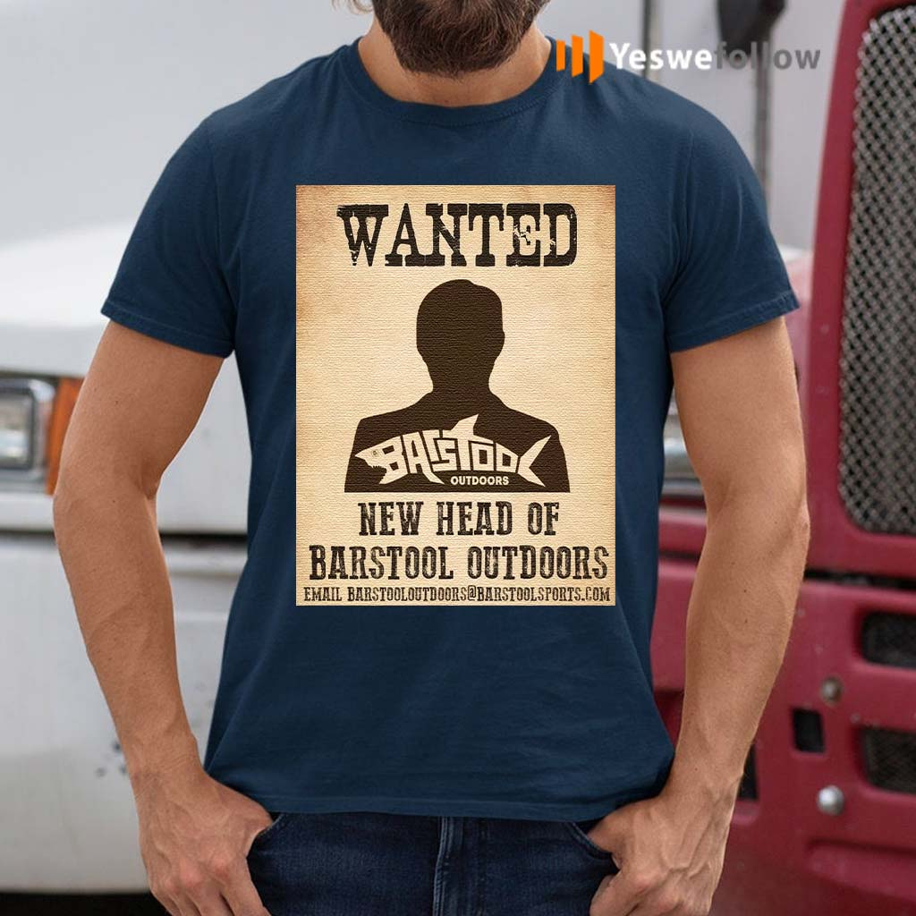 wanted-new-head-of-bastool-outdoors-t-shirts