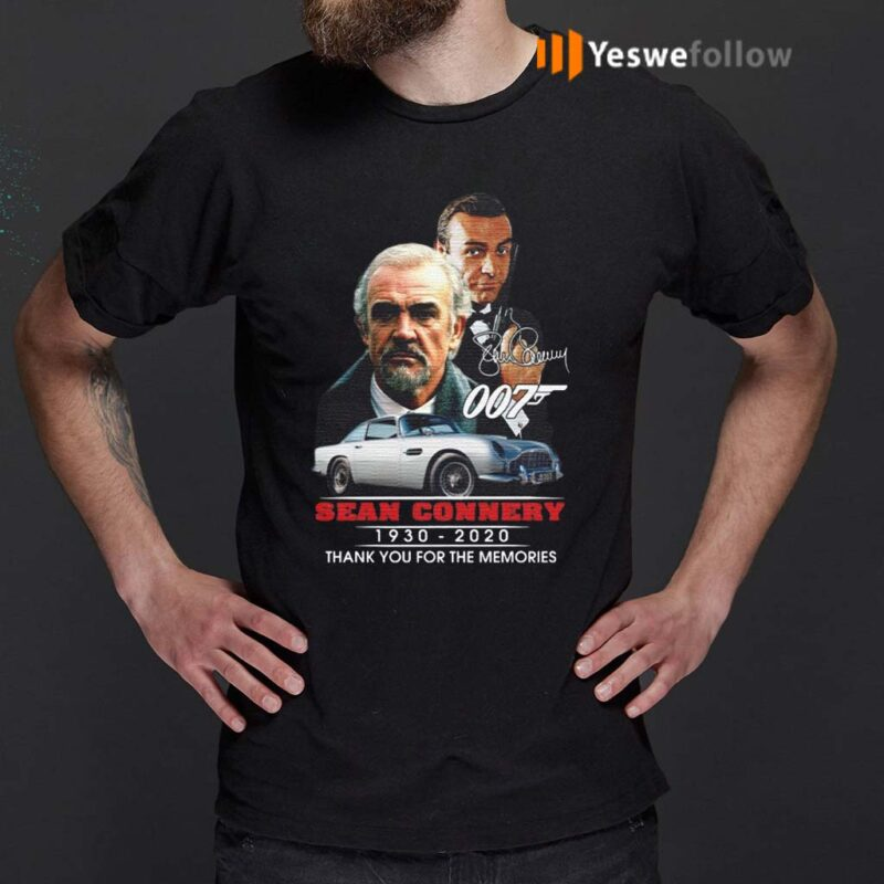 007-Sean-Connery-1930-2020-Thank-You-For-The-Memories-Shirts