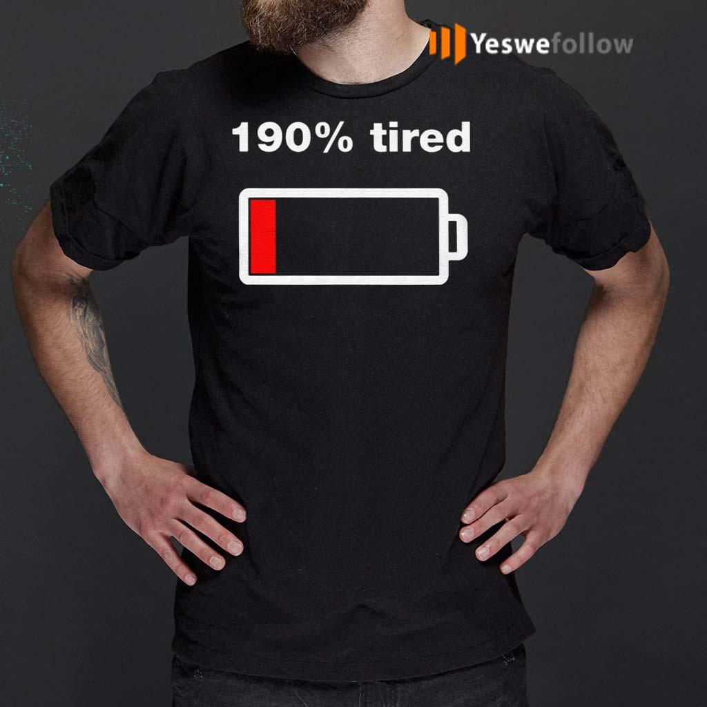 190-Percent-Tired-Shirt