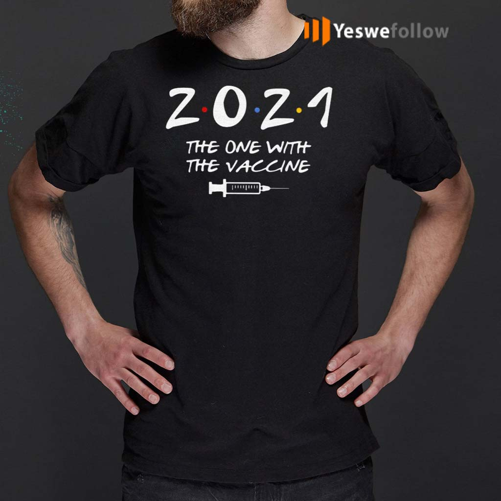 2021-The-One-With-The-Vaccine-Friends-Shirt