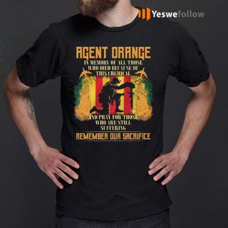 Agent-Orange-In-Memory-Of-All-Those-Who-Died-Because-Of-This-Chemical-T-Shirts