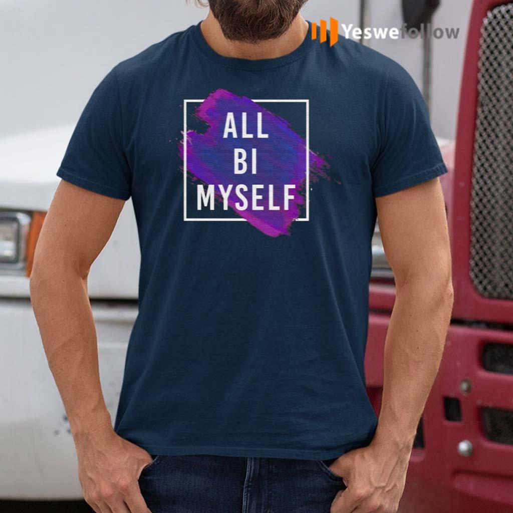 All-Bi-Myself-T-Shirt