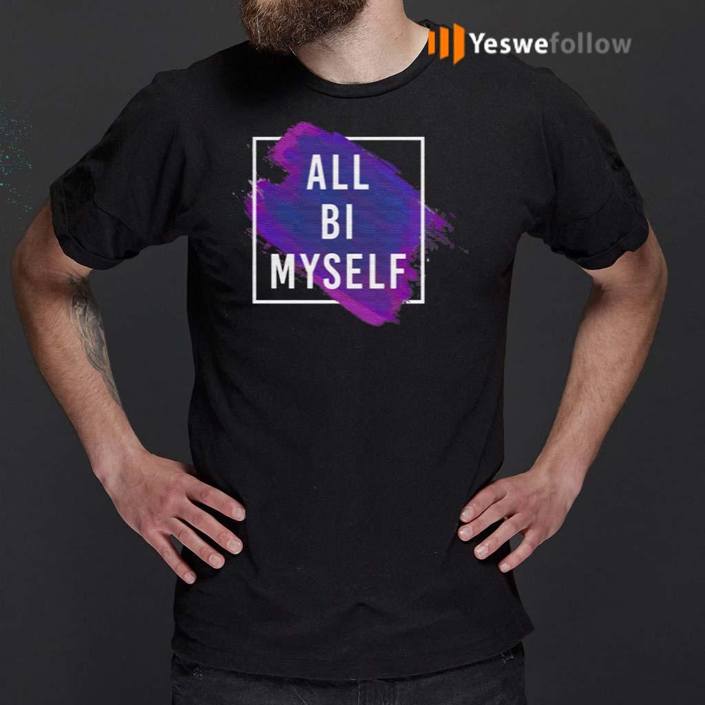 All-Bi-Myself-T-Shirts