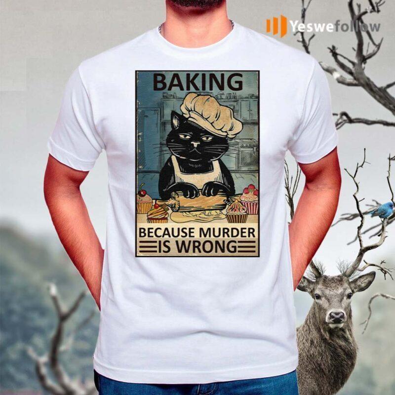 Baking-Because-Murder-Is-Wrong-Black-Cat-Vintage-Shirt
