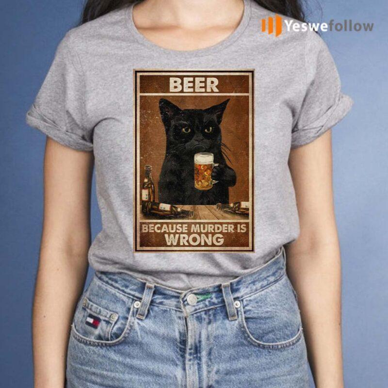 Beer-Because-Murder-Is-Wrong-Black-Cat-Vintage-Shirt
