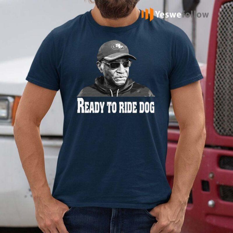 Bobby-Turner-49ers-Ready-To-Ride-Dog-Shirt
