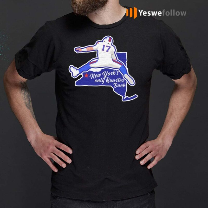 Buffalo-Bills-Josh-Allen-New-York's-Only-Quarterback-Shirts