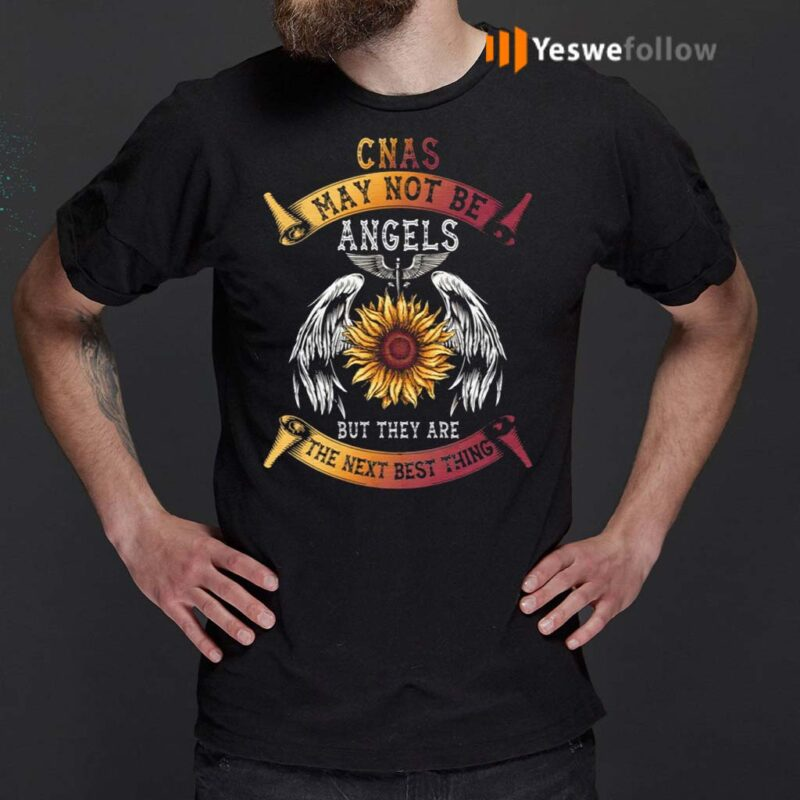CNAs-May-Not-Be-Angels-but-They-Are-the-Next-Best-Thing-T-Shirt