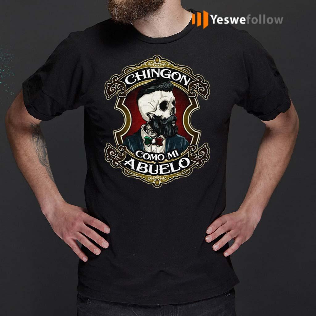 Chingon-Como-Mi-Abuelo-Shirts