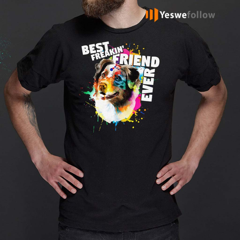 Corlorful-Splash-Best-Freakin'-Friend-Ever-T-Shirts