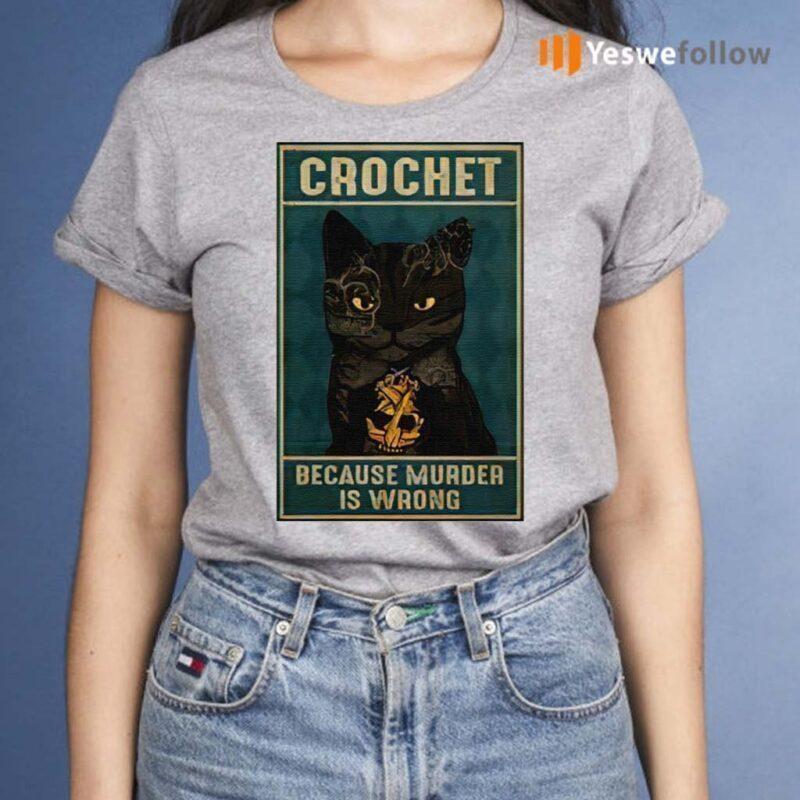 Crochet-Because-Murder-Is-Wrong-Black-Cat-Vintage-Shirt
