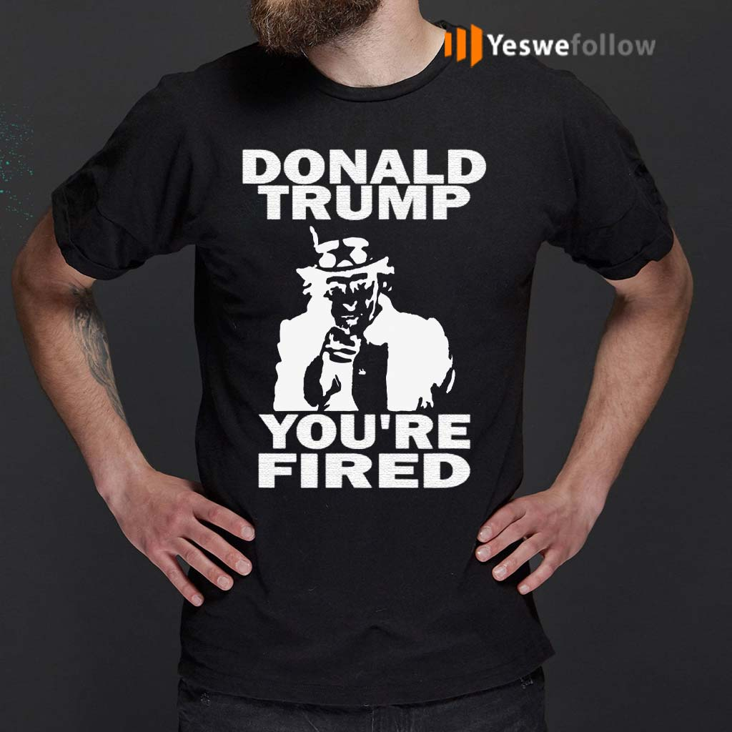Donald-Trump-You're-Fired-Uncle-Sam-Shirt