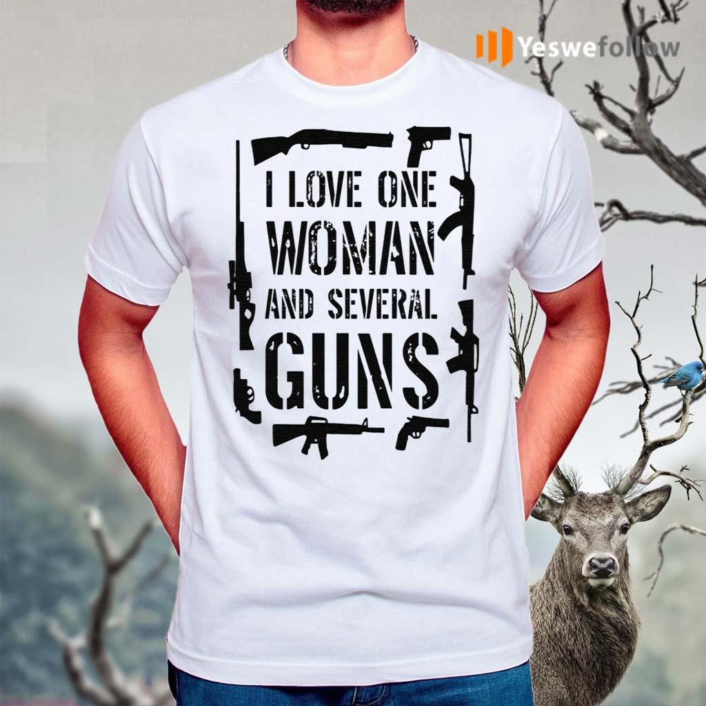 I-Love-One-Woman-And-Several-Guns-Shirt