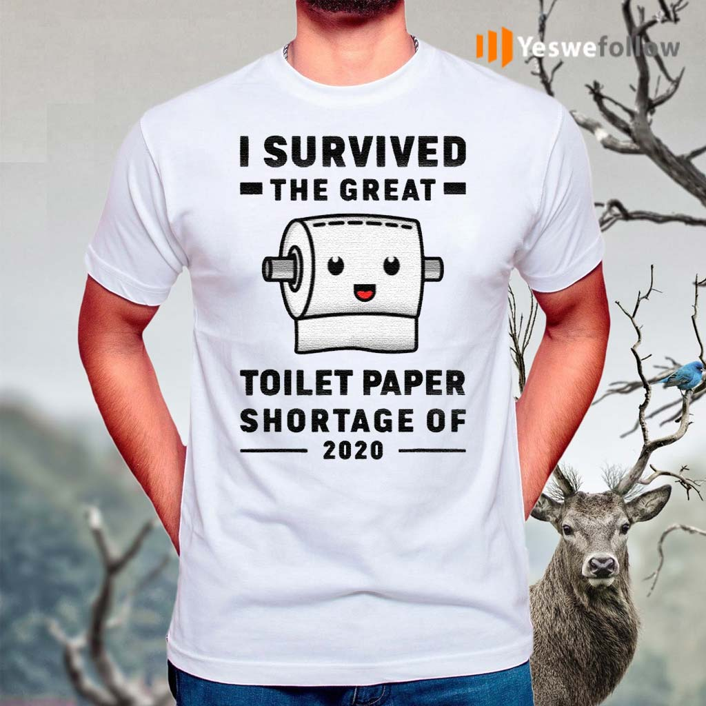 I-Survived-The-Great-Toilet-Paper-Shortage-Of-2020-TShirts