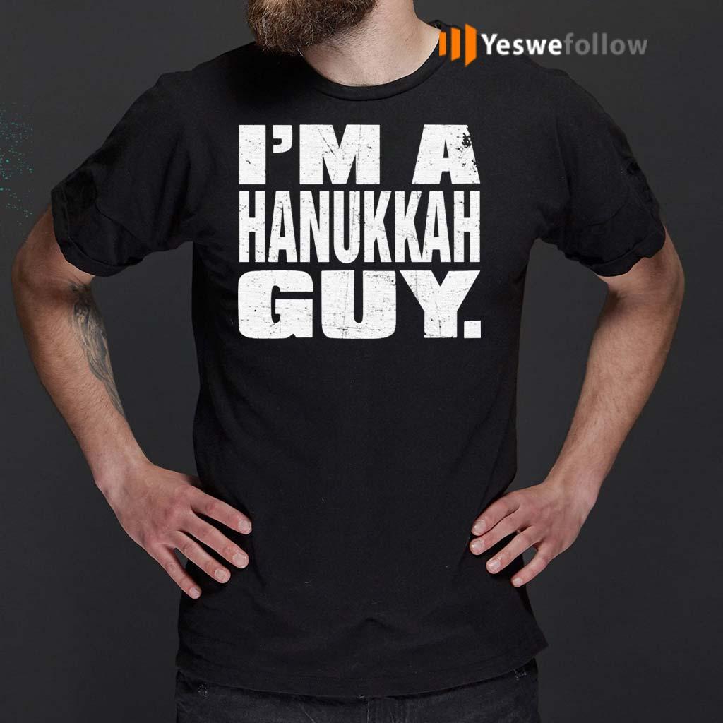 I'm-A-Hanukkah-Guy-Shirts