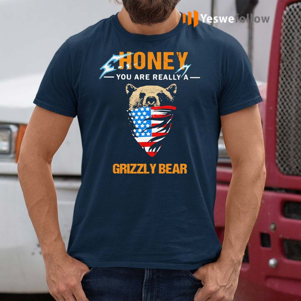 Independence-Day-mask-honey-you-are-really-a-grizzly-bear-shirts