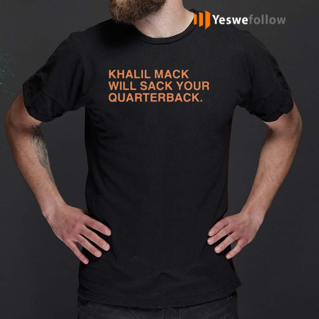 Khalil-Mack-Will-Sack-Your-Quaterback-T-Shirt