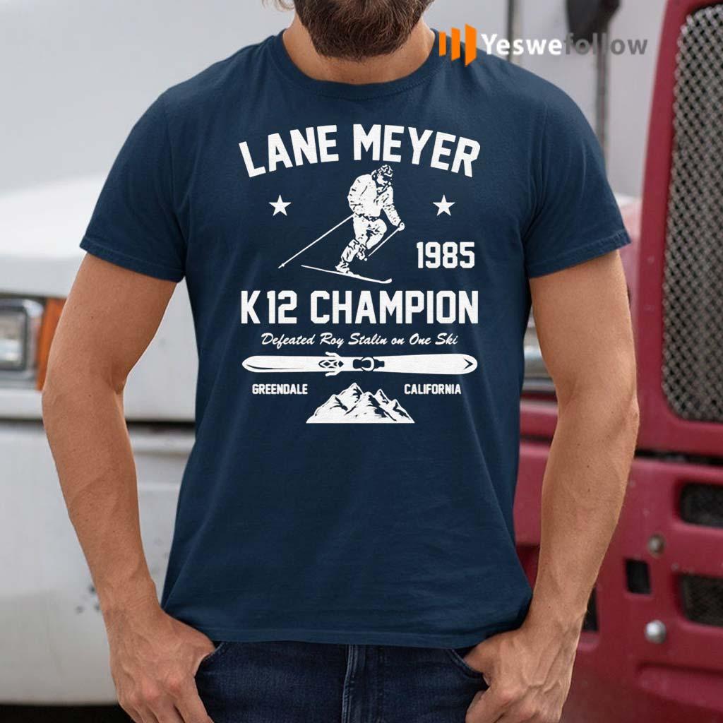 Lane-Meyer-1985-K12-Champion-Defeated-Roy-Stalin-On-One-Ski-Shirt