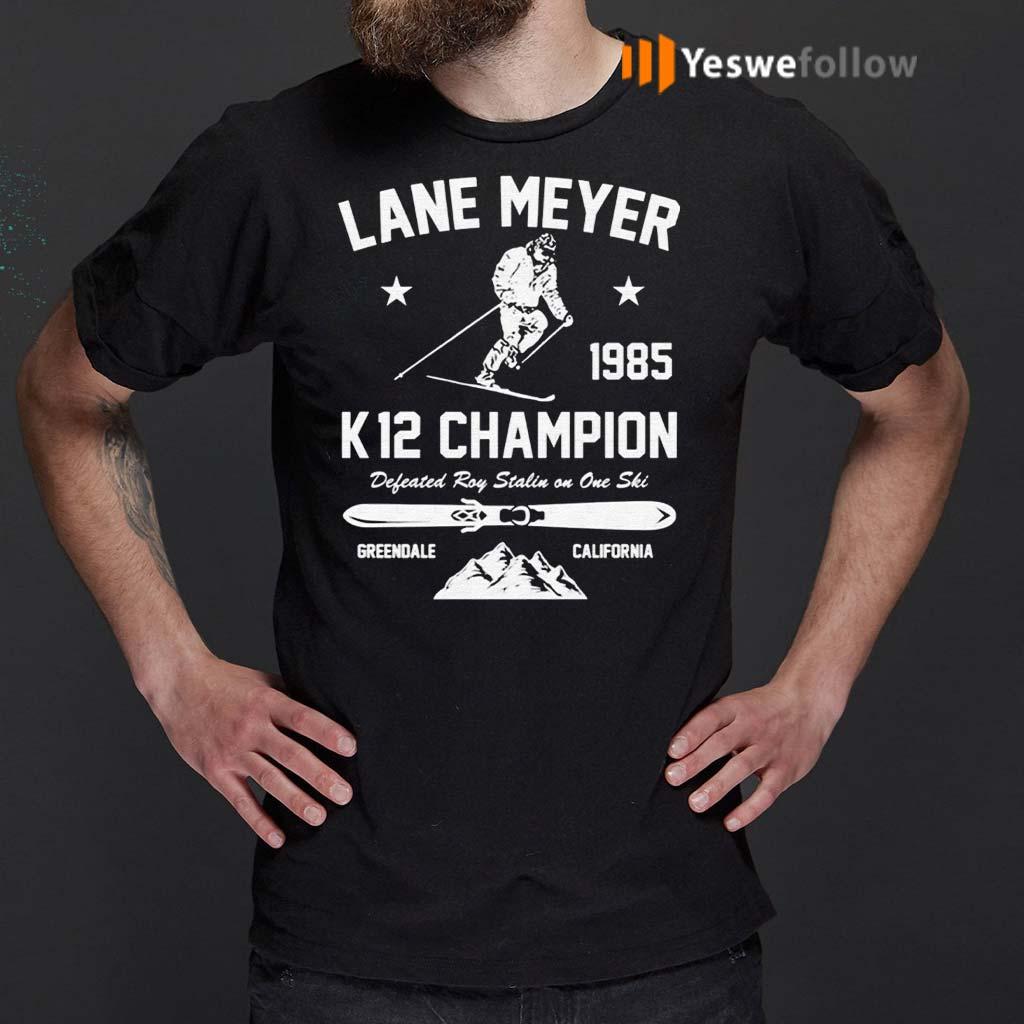Lane-Meyer-1985-K12-Champion-Defeated-Roy-Stalin-On-One-Ski-Shirts