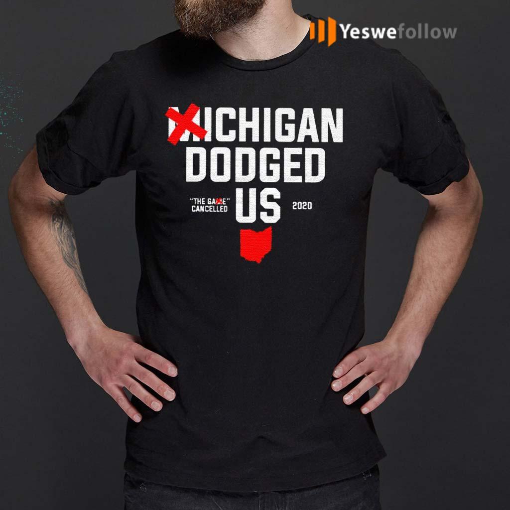 Michigan-Dodged-Us-2020-Shirt
