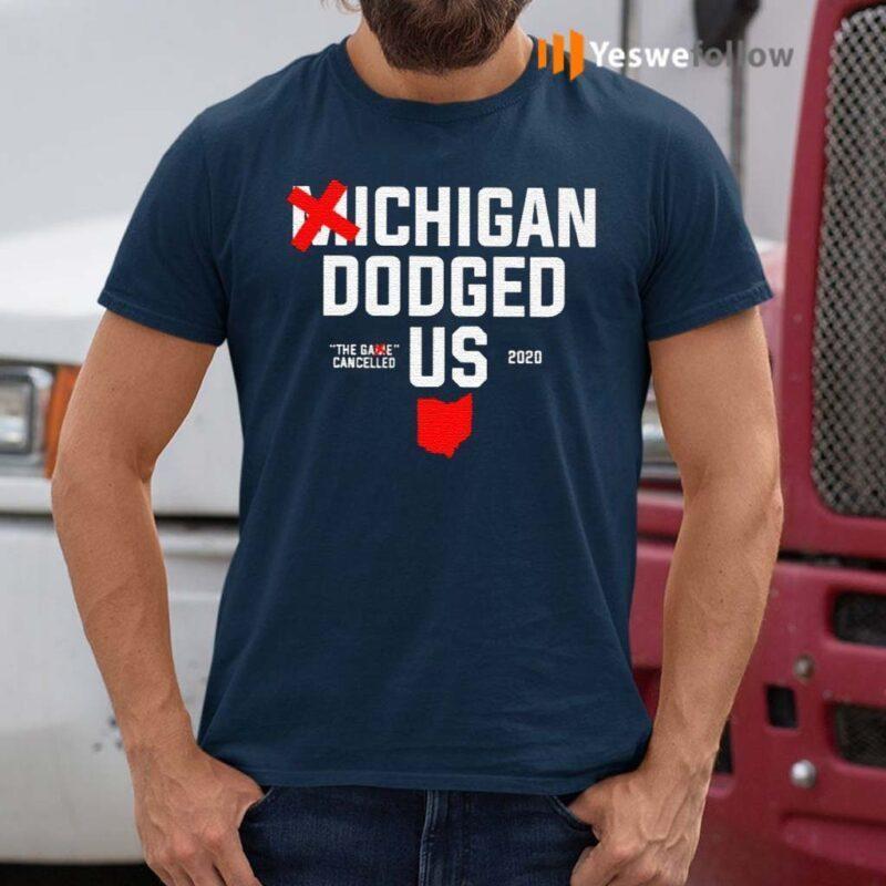 Michigan-Dodged-Us-2020-Shirts