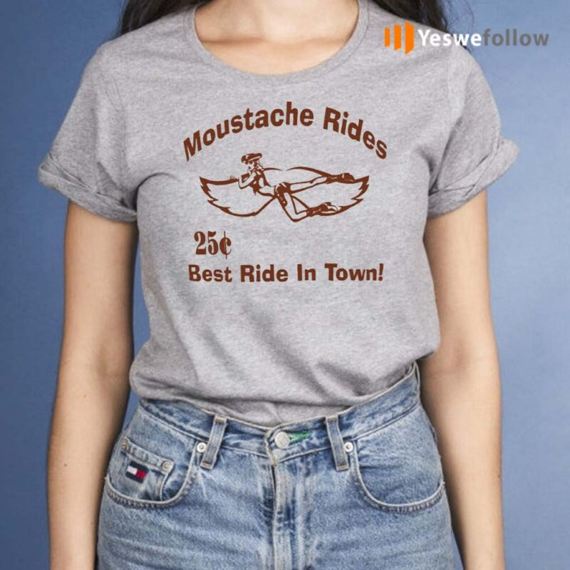 Moustache-Rides-Best-Ride-In-Town-Shirts