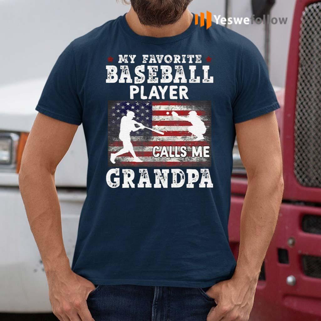 My-Favorite-Baseball-Player-Calls-Me-Grandpa-T-Shirts
