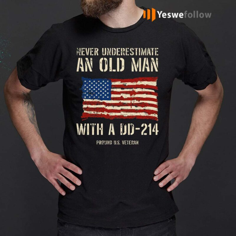 Never-Underestimate-An-Old-Man-With-A-DD-–-214-Shirt
