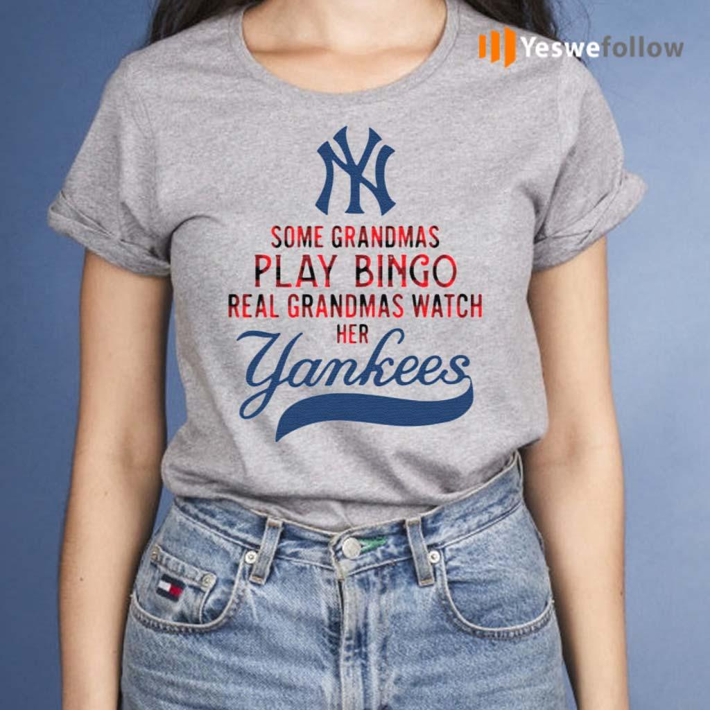 New-York-Yankees-some-grandmas-play-bingo-real-grandmas-watch-her-shirt