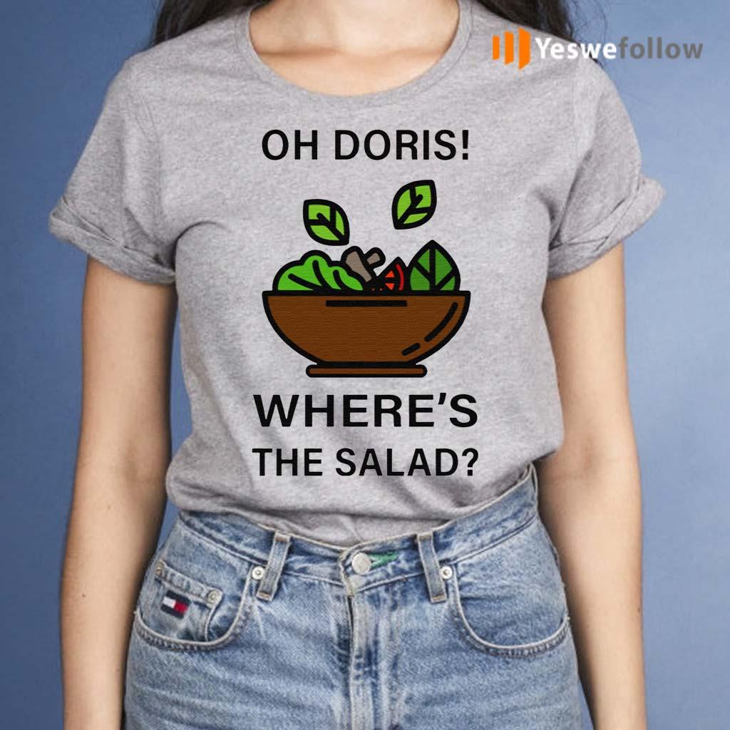 Oh-Doris-Where's-The-Salad-TShirt