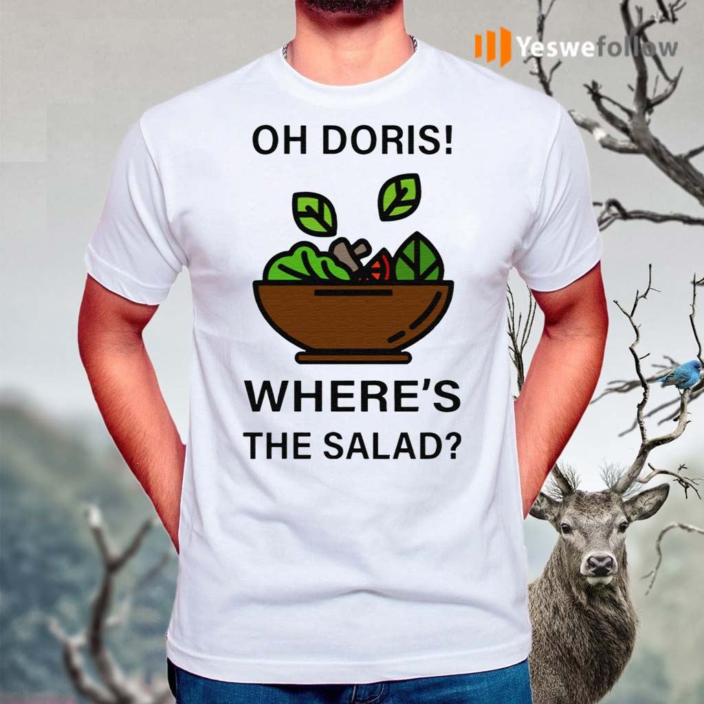 Oh-Doris-Where's-The-Salad-TShirts