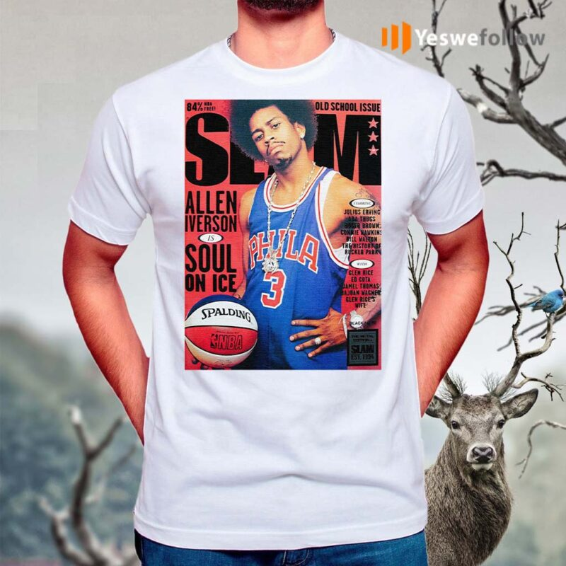 Old-school-issue-Slam-Allen-Iverson-Soul-On-Ice-Shirts