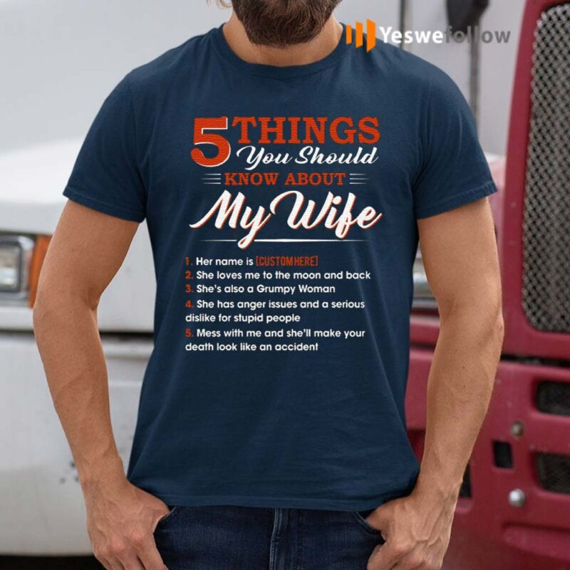 Personalized-5-Things-You-Should-Know-About-My-Wife-TShirt