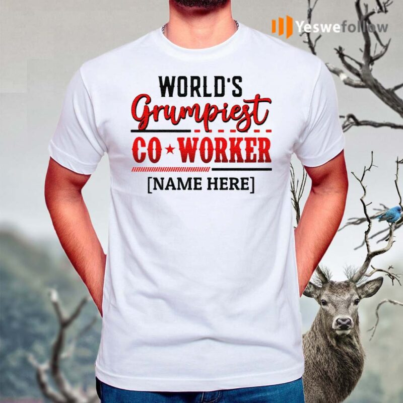 Personalized-World's-Grumpiest-Co-worker-T-Shirt