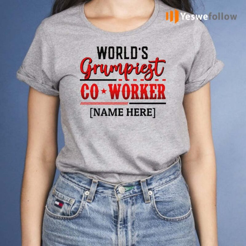 Personalized-World's-Grumpiest-Co-worker-T-Shirts