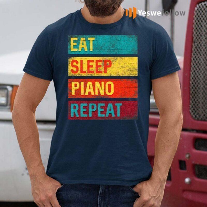 Piano-Student-Music-Gift-Eat-Sleep-Piano-Repeat-T-Shirt
