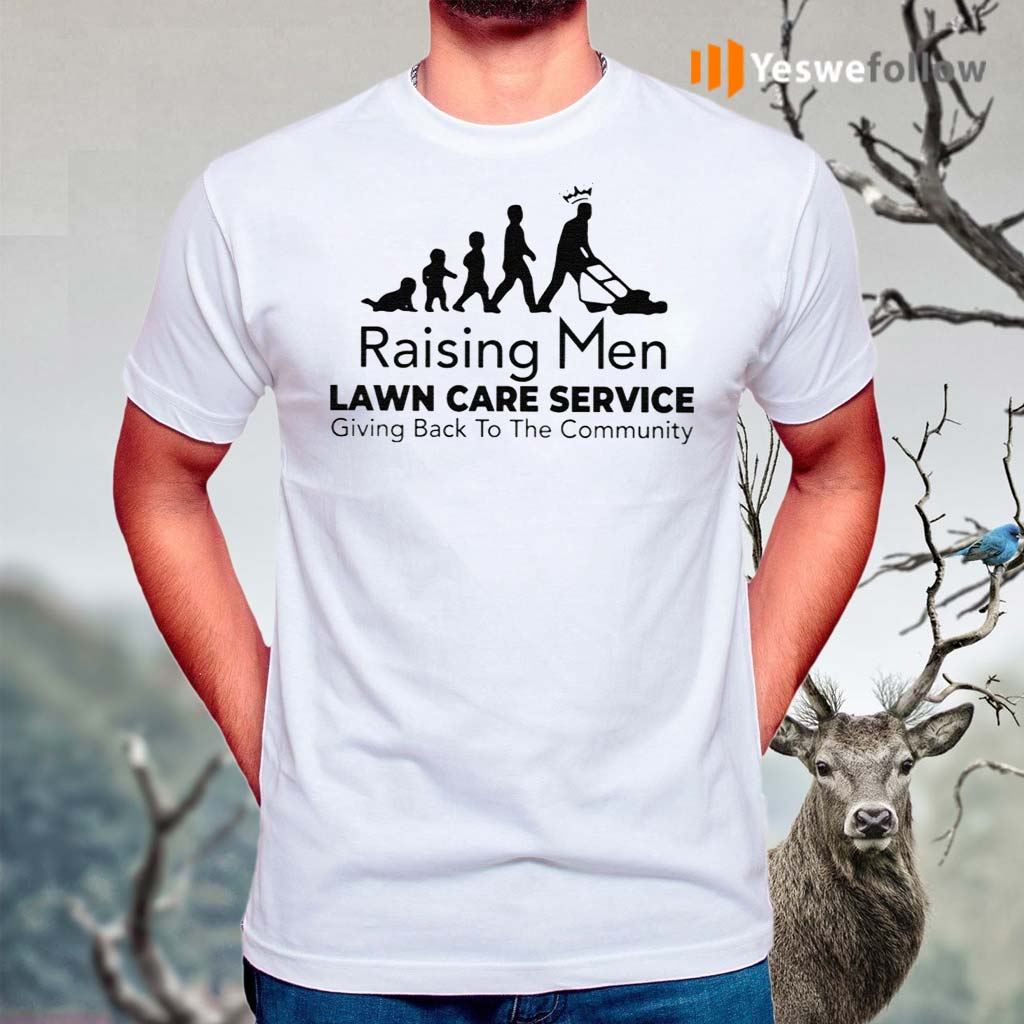 Raising-Men-Lawn-Care-Service-Giving-Back-To-The-Community-Shirt