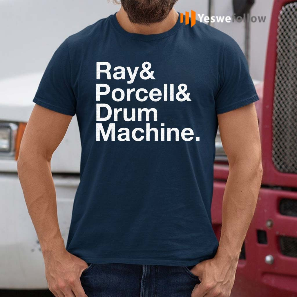 Ray-and-Porcell-and-Drum-Machine-Shirt
