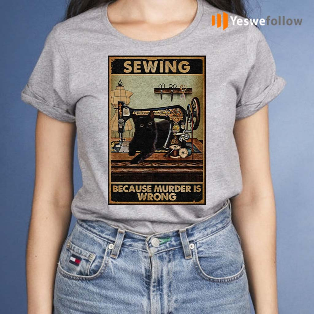 Sewing-Because-Murder-Is-Wrong-Black-Cat-Vintage-Shirts