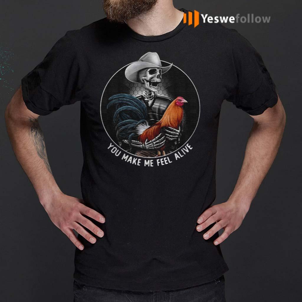 Skellington-Hug-Chicken-You-Make-Me-Feel-Alive-shirt