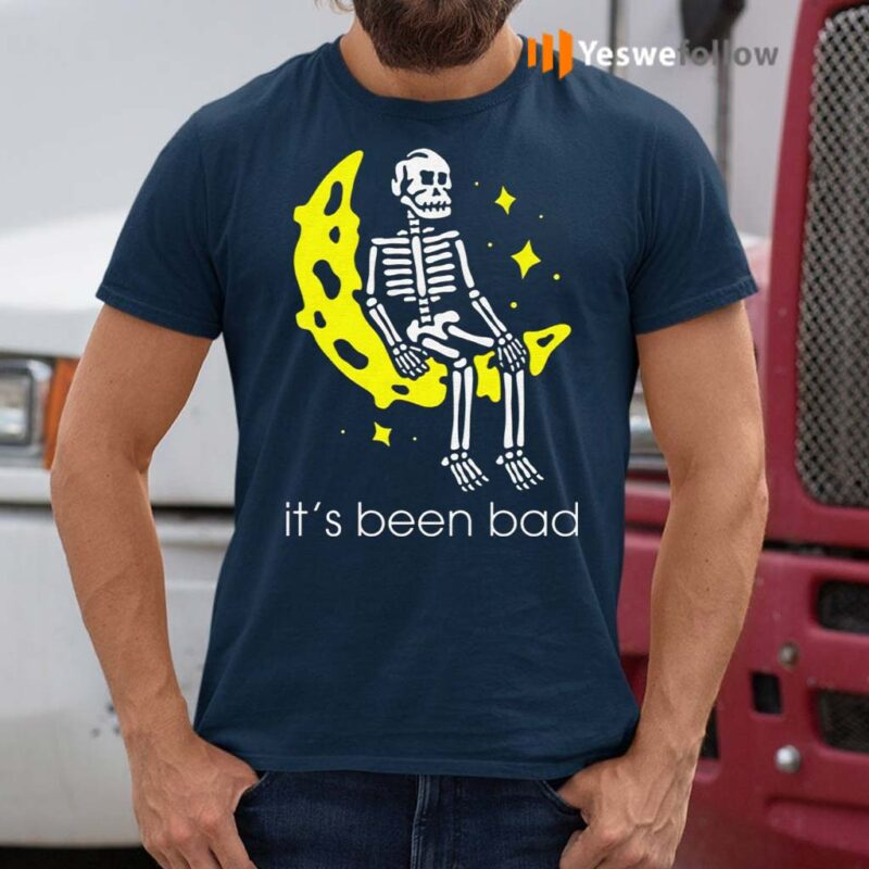 Skull-It's-Been-Bad-Shirts