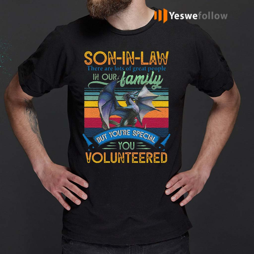 Son-In-Law-You-Volunteered-T-Shirts
