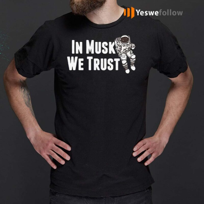 Space-Astronaut-In-Mush-We-Trust-T-Shirt